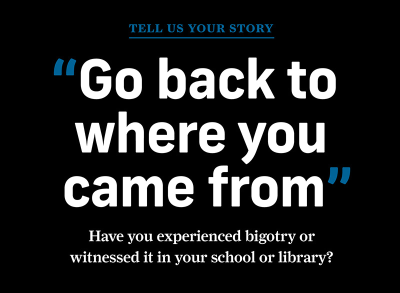 Tell Us Your Story: Have You Experienced Bigotry?