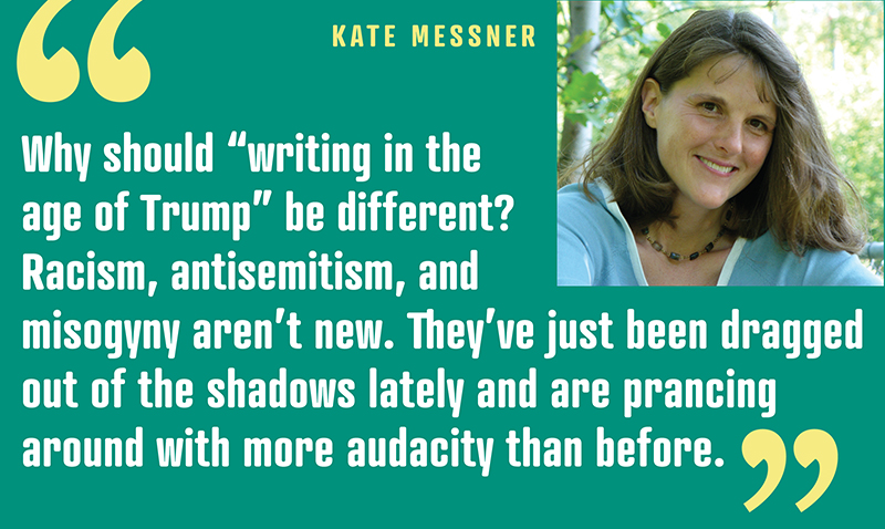 What's So Different Now? Everything. And Nothing. | Kate Messner on Writing & Reading in the Trump Era