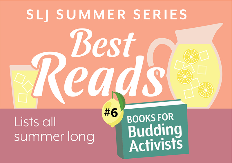 10 Books To Nurture Budding Young Activists | Summer Reading 2020