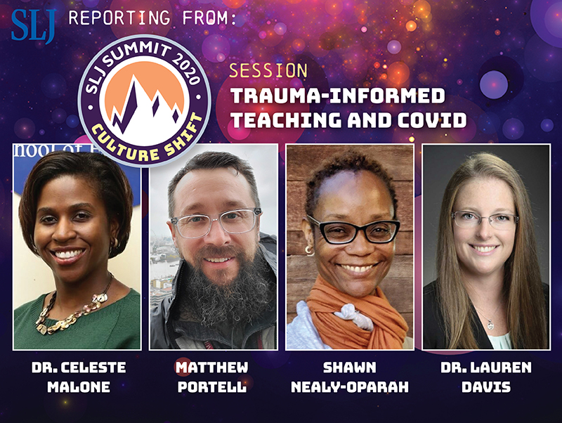 Trauma-Informed Teaching During the Pandemic | SLJ Summit