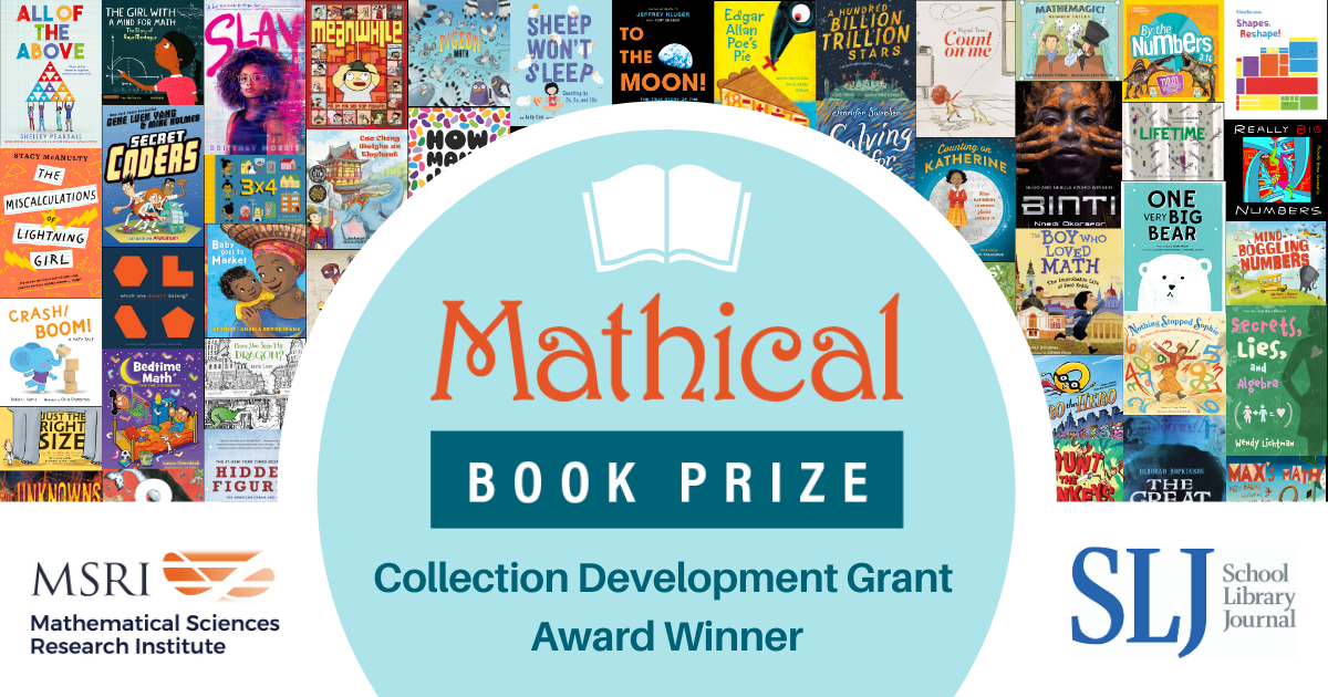 MSRI and SLJ  Announce Winning School Libraries in 2020 Mathical Collection Development Awards